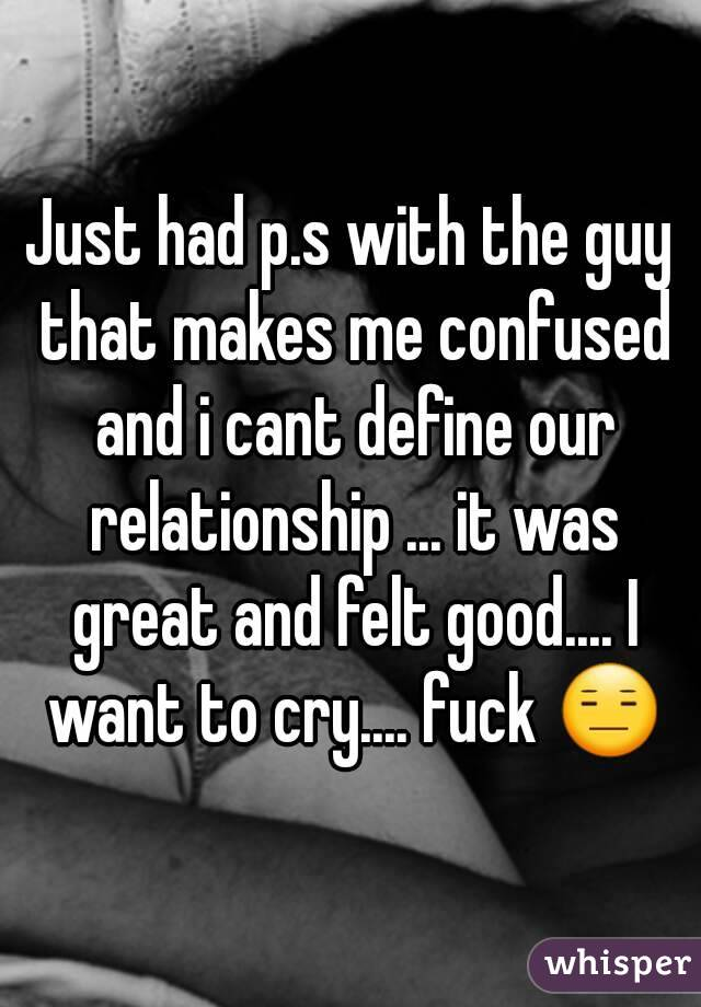 How to define the relationship with a guy