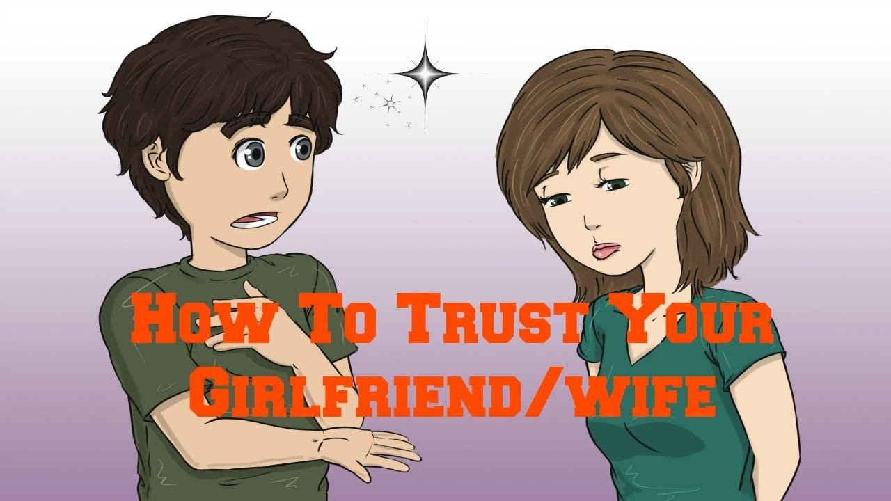 How to trust girlfriend