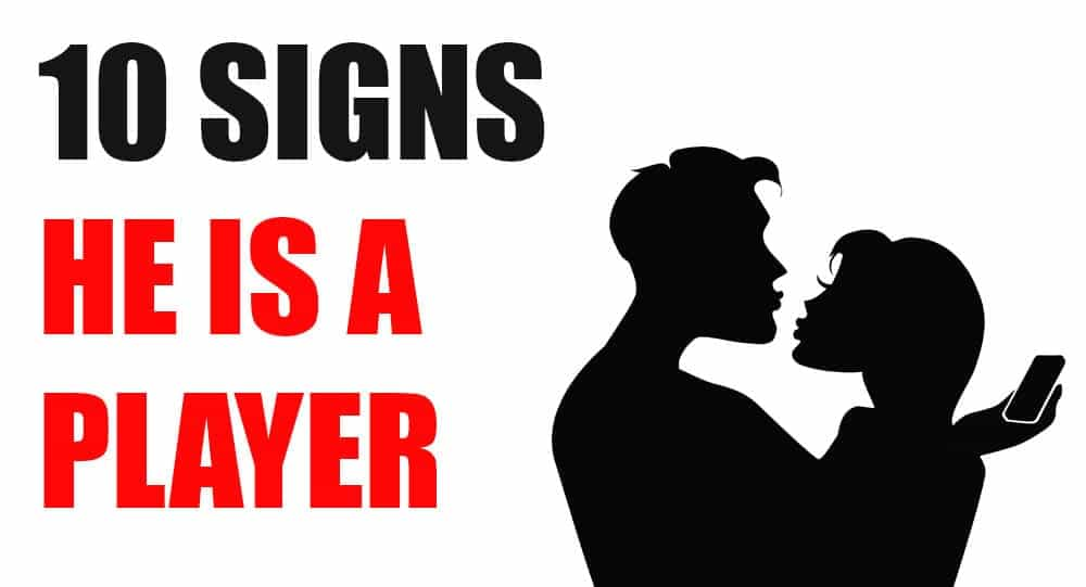 Signs he is a player