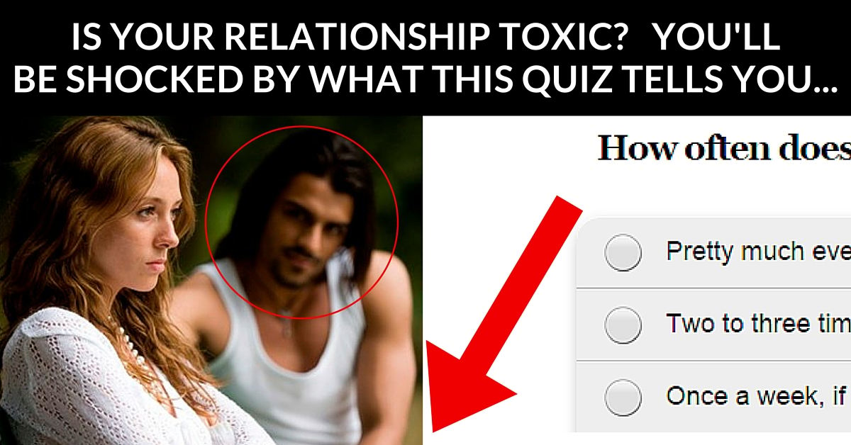 Am i in a toxic relationship quiz