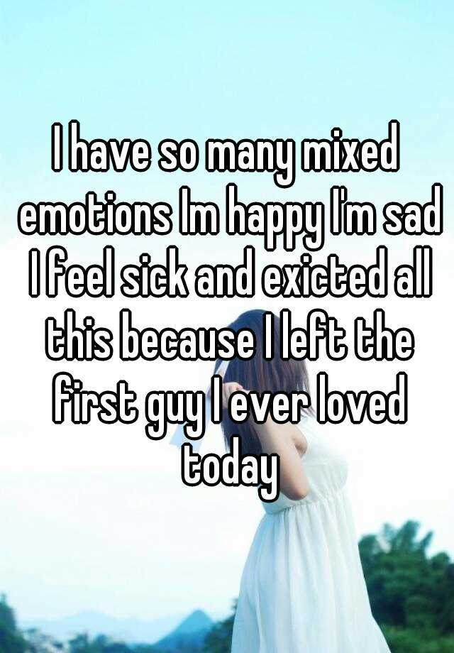 Another way to say mixed emotions