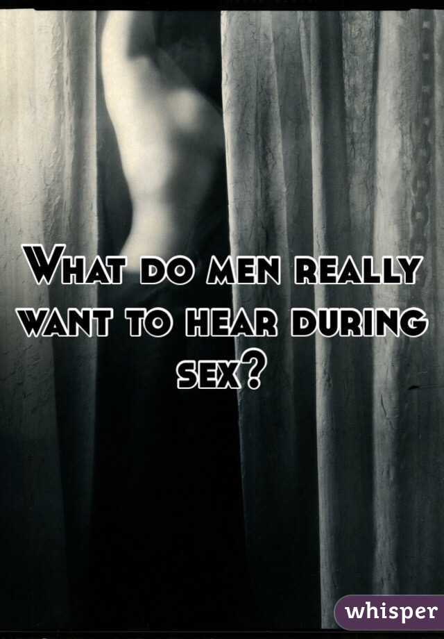 What a man likes to hear in bed