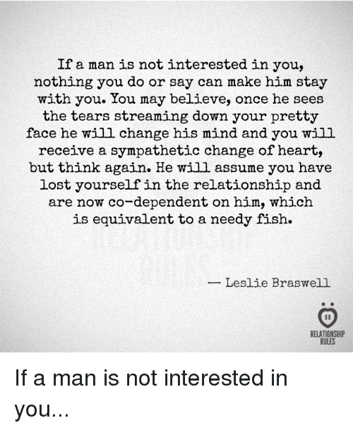 If a man is really interested in you