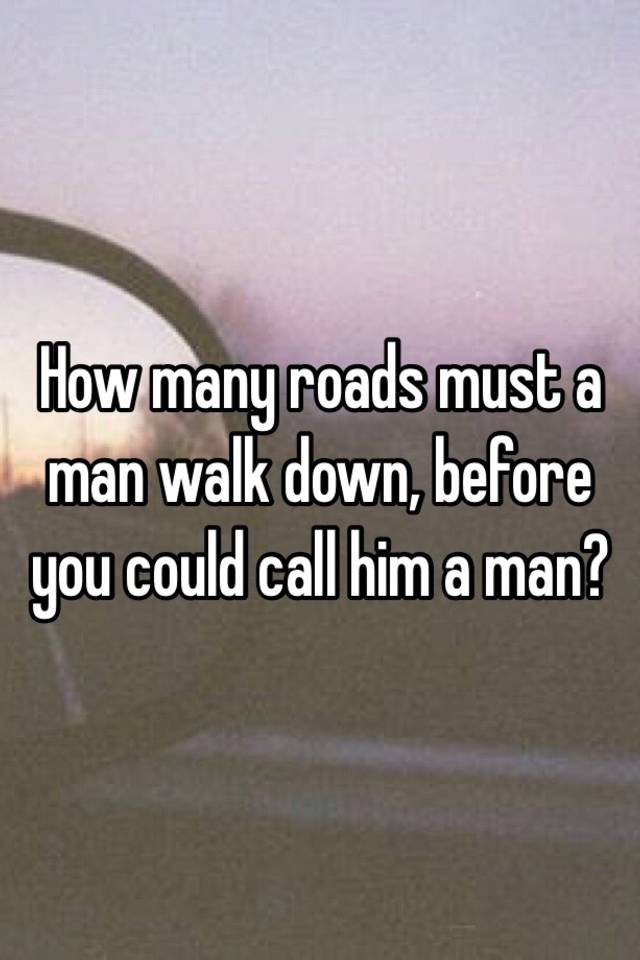 Before you call him a man