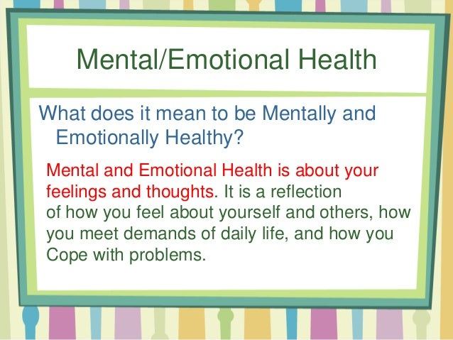 What does it mean to be emotionally healthy