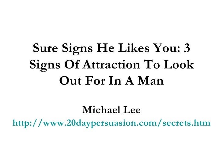 Signs that he likes you