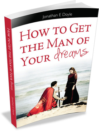 How to get the man of your dreams