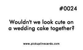 Cake pick up lines