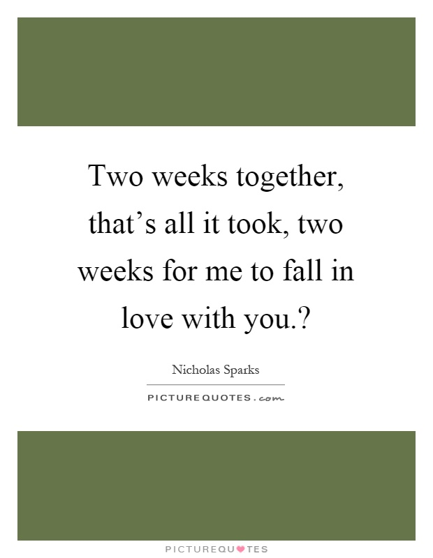 Can you fall in love in 2 weeks