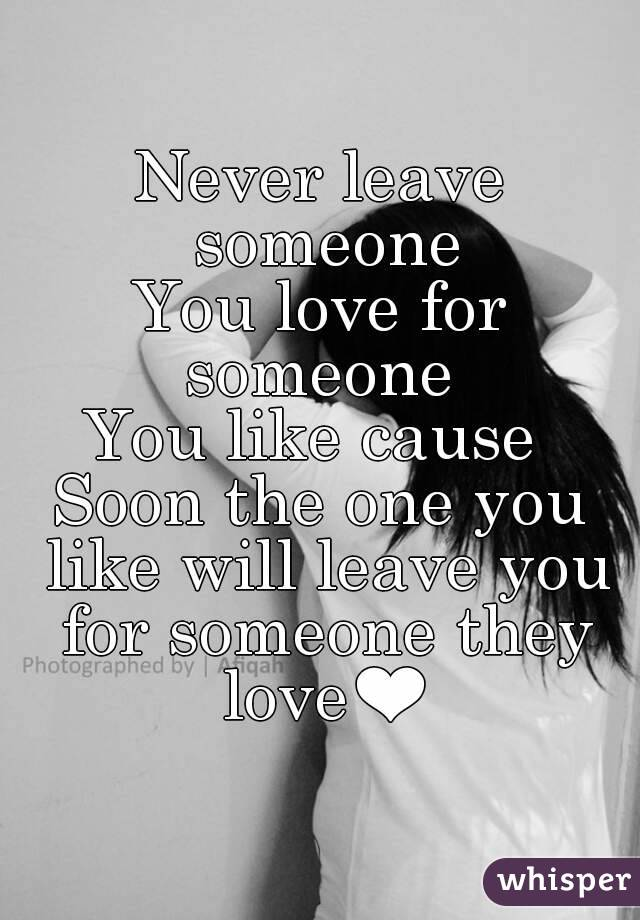 How do you leave someone you love