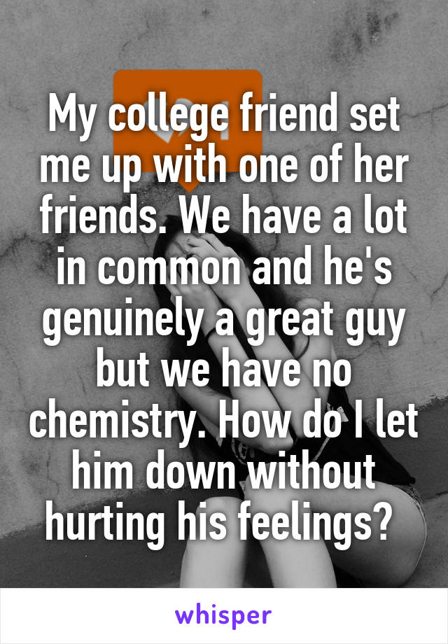 Chemistry with a guy friend