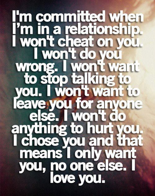 Commit to a relationship means
