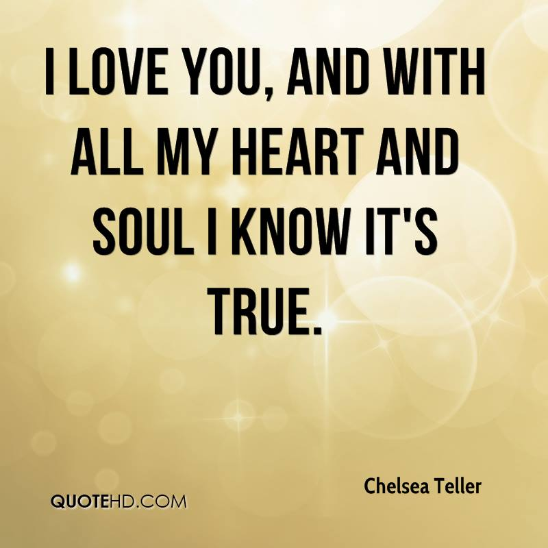 You know i love you you know its true