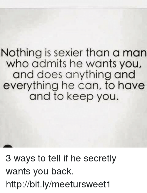 How to tell if a man wants you back