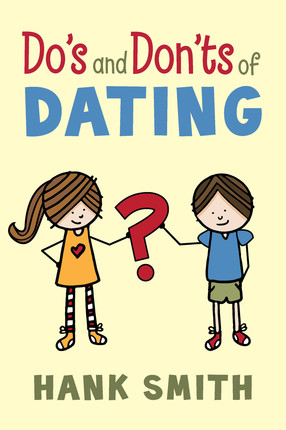 Dating dos and don ts