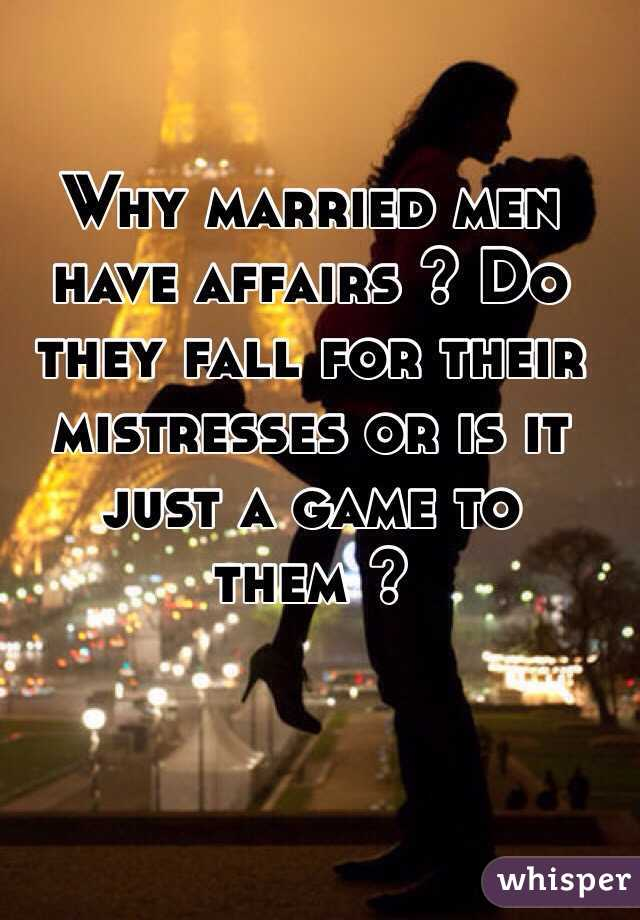 Do married men love their mistresses