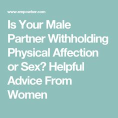 Withholds husband affection a reasons Withholding in