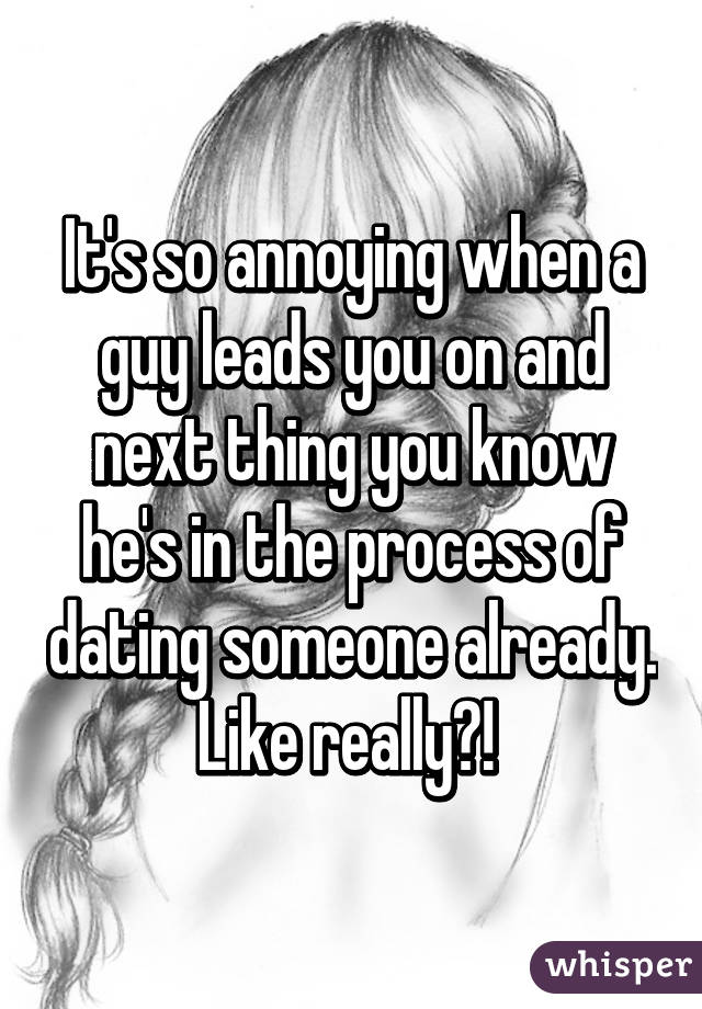 How to deal with a guy who leads you on