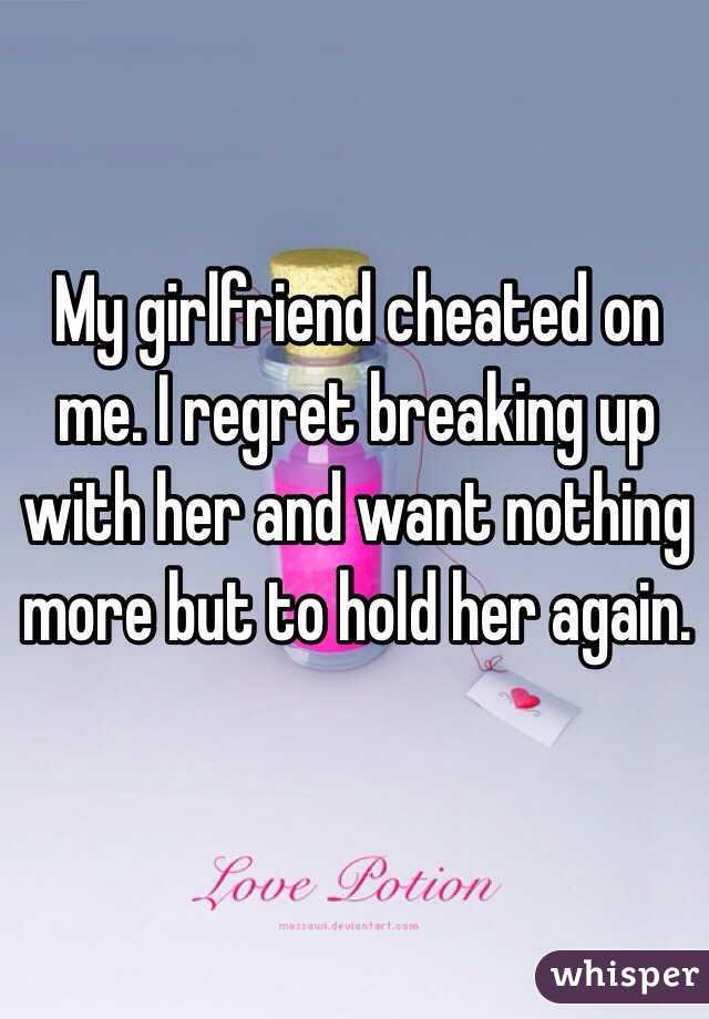 I regret breaking up with her