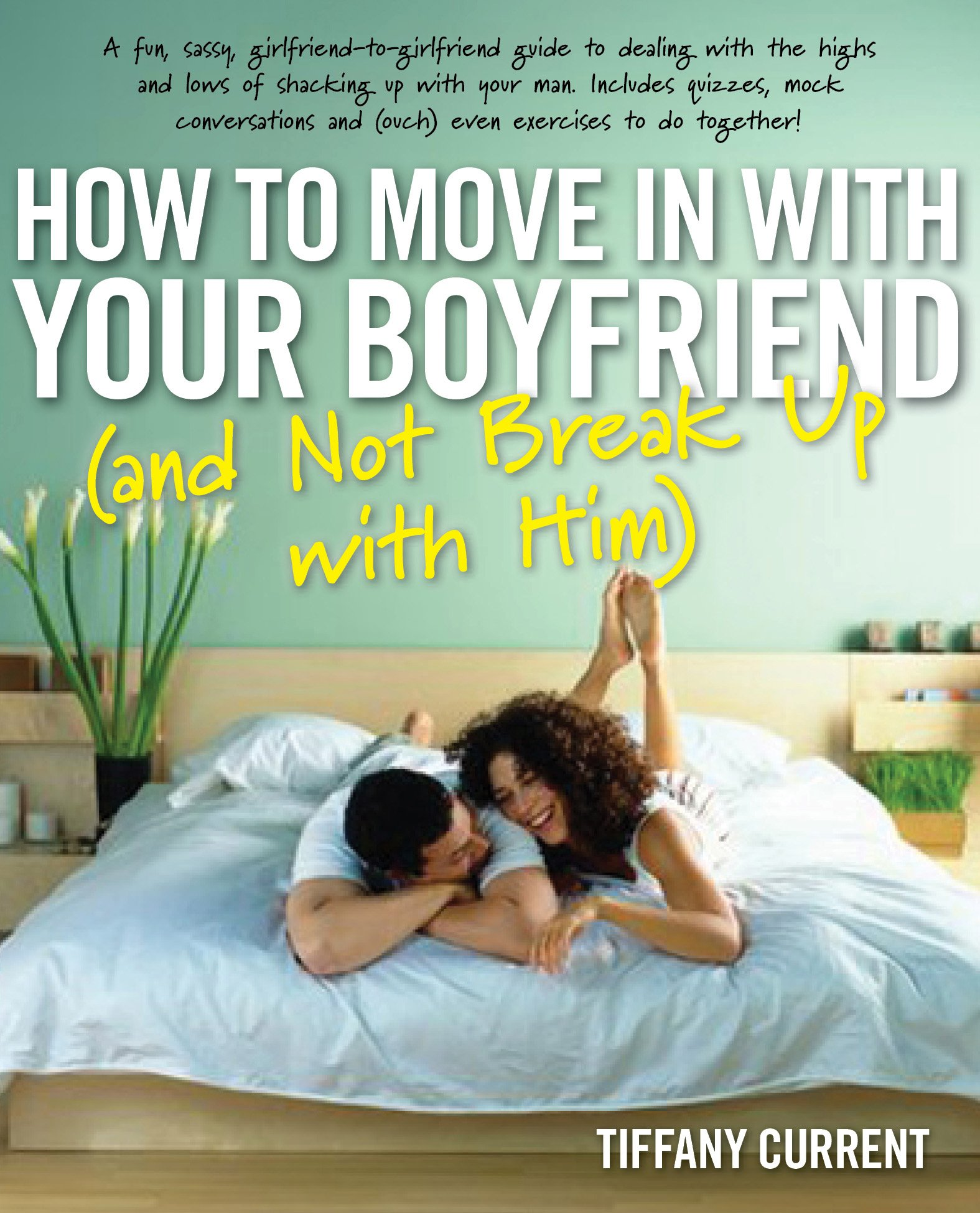 Things to know before moving in with your boyfriend