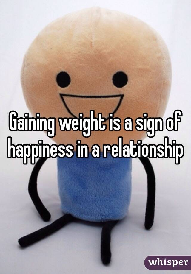 Gaining weight in a relationship