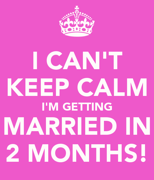 Getting married after 2 months