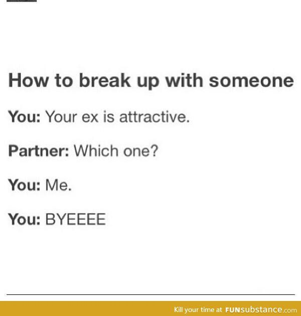 How do break up with someone