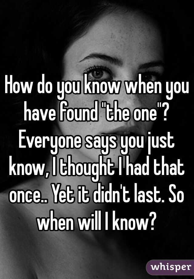 How do you know when you found the one