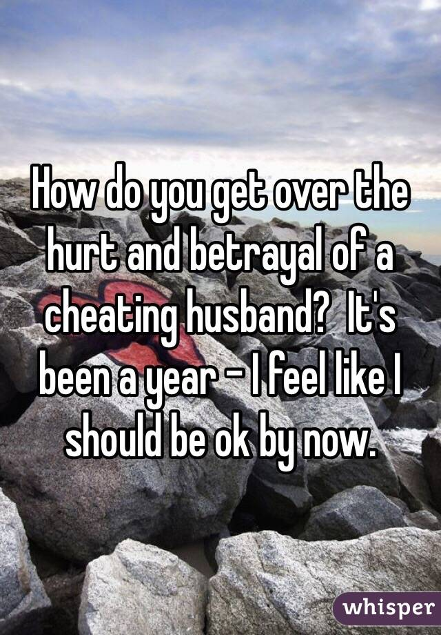 How does a cheating husband feel