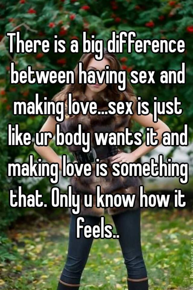 How making love feels