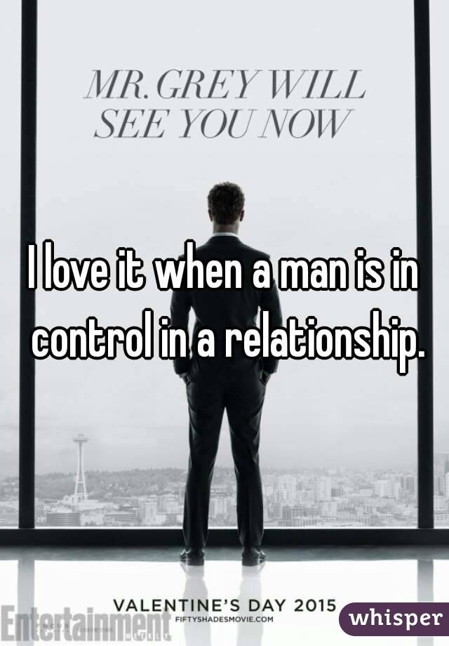 How to control a man in a relationship