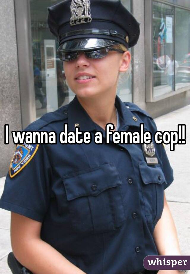 How to date a female cop