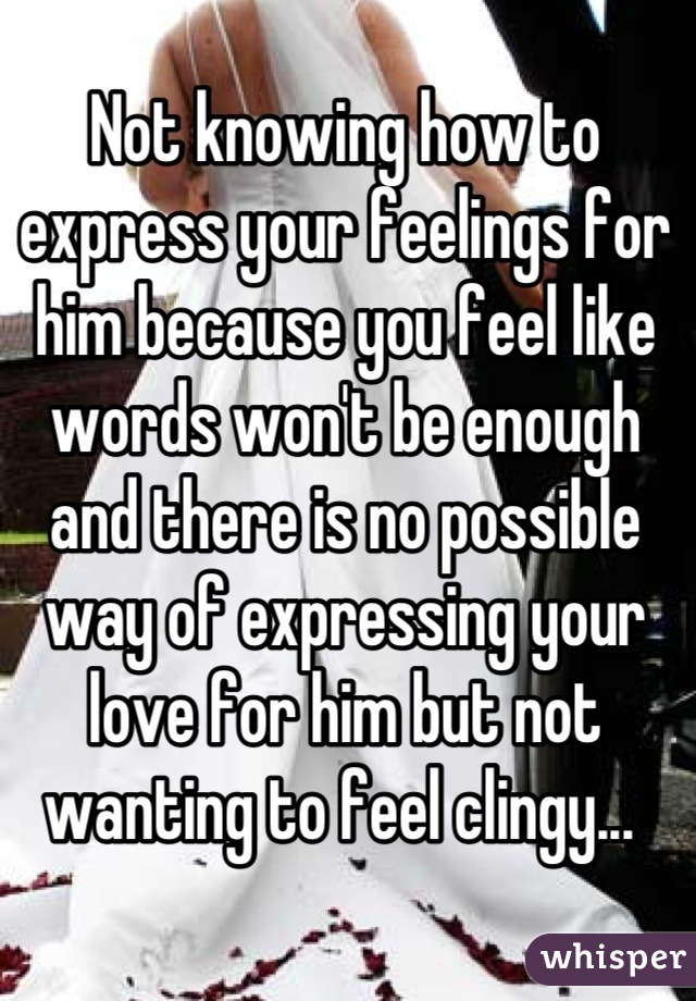 How to express your feelings to a guy you like