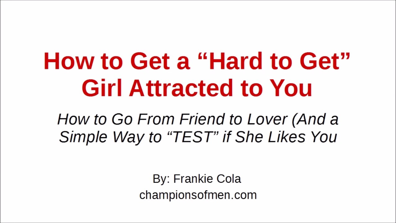 How to get a girl attracted to you