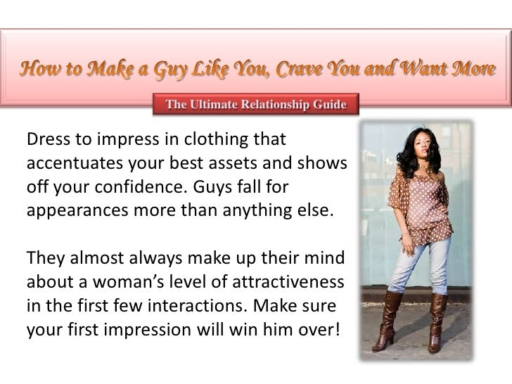 How to get a guy to want you