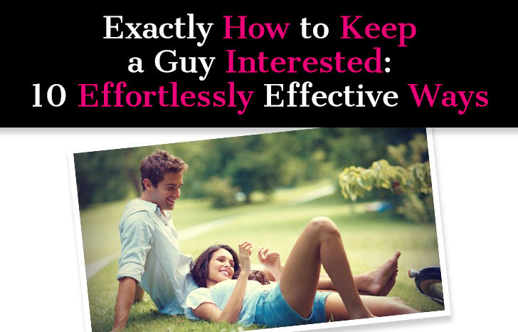 How to keep a guy