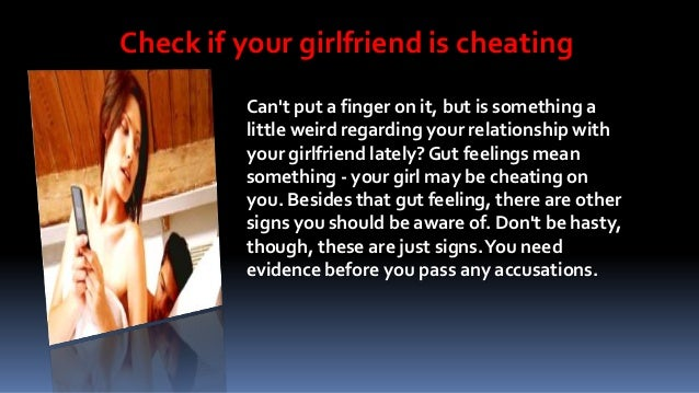 How to know if your girl is cheating on you