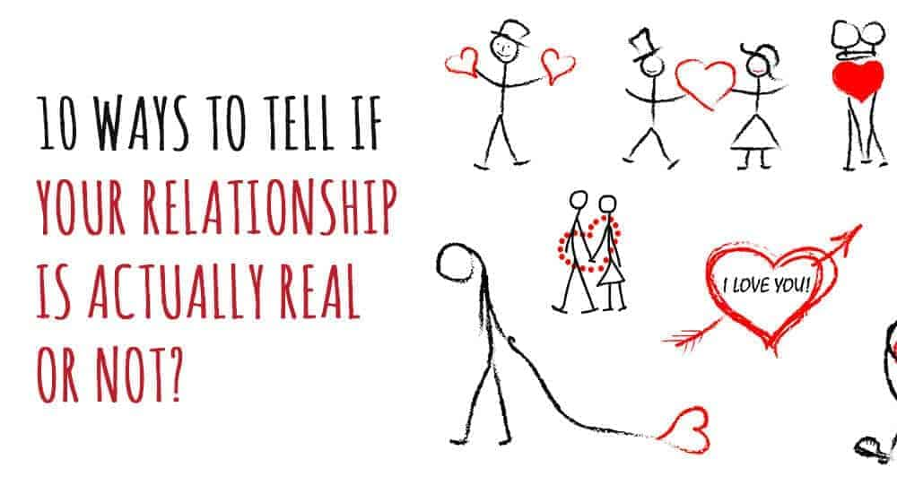 How to know if your relationship is real