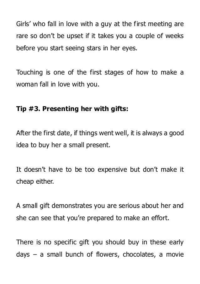 How to make a woman love you