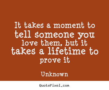 How to prove your love to someone