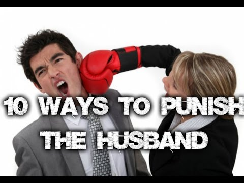 How to punish your husband
