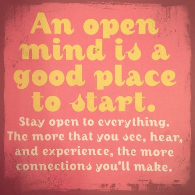 How to stay open minded
