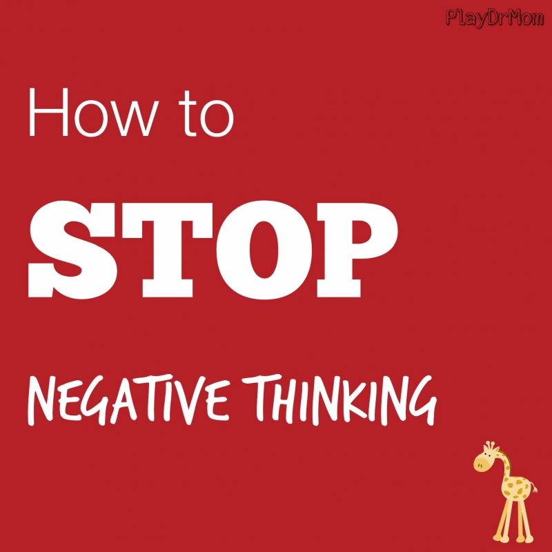 How to stop thinking negative