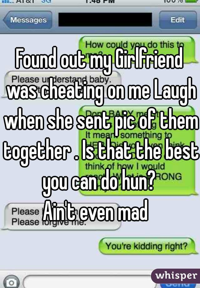 How to tell if my girlfriend is cheating on me