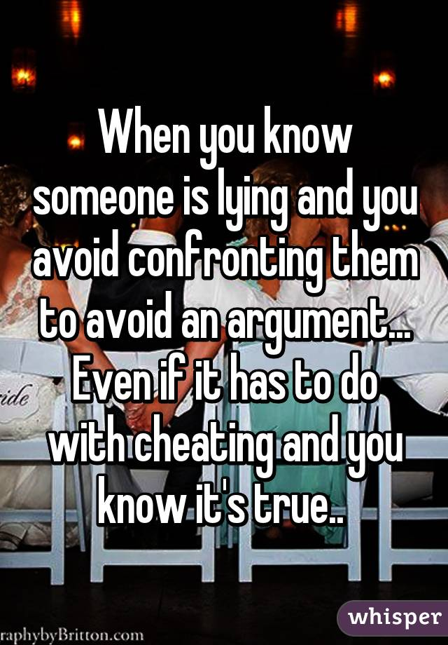 How to tell if someone is lying about cheating