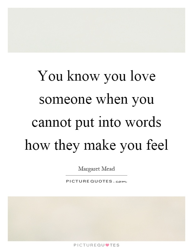 How you know when you love someone