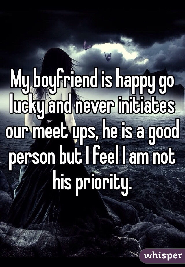 I am not a priority to my boyfriend