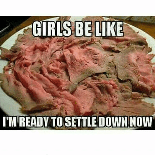 I m ready to settle down