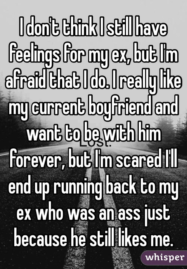 I think i still have feelings for my ex