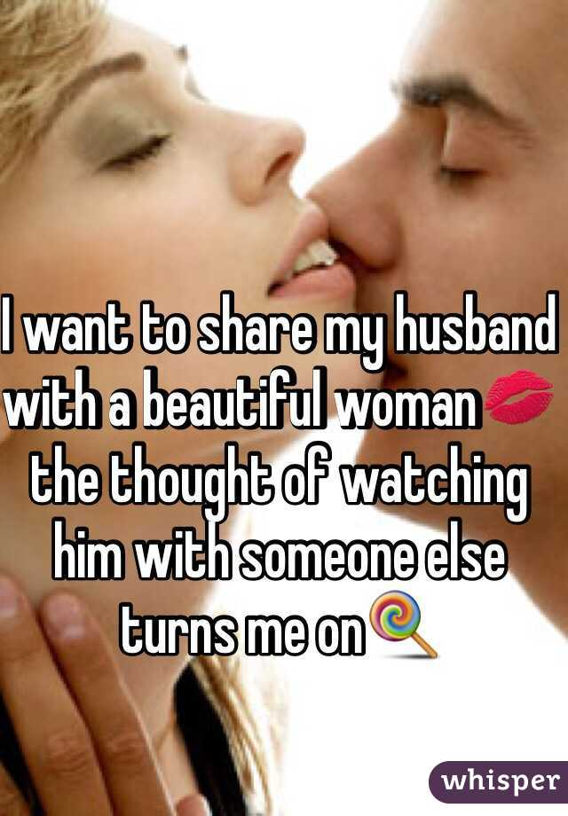 I want to share my husband with another woman